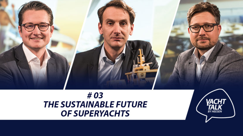 YachtTalk Heesen: The sustainable future of yachting